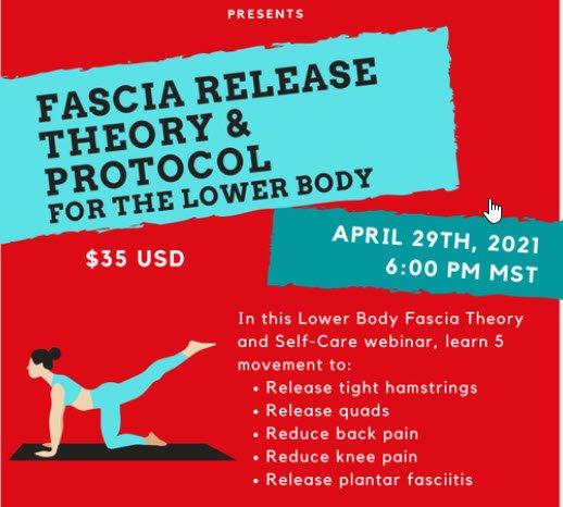 Lower Body Fascia Theory and SelfCare Protocol Webinar