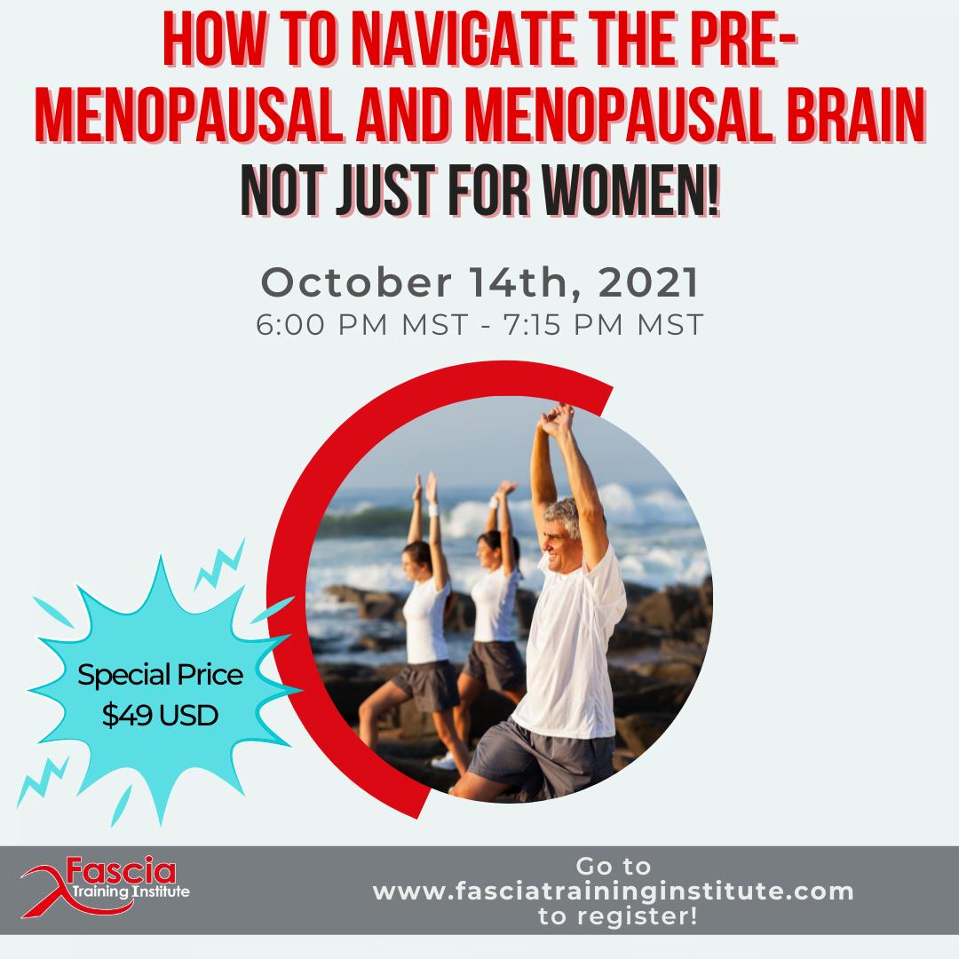 Fascia and the brain over 40 menopausal brain